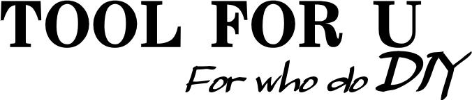 TOOL FOR U